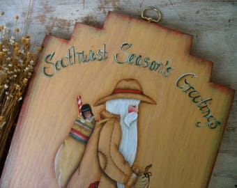 Vintage Southwest Santa Hand Painted Plaque Season's Greetings Painting Of Western Native American Santa Claus Christmas