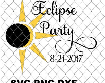 Eclipse Svg, Png, Dxf  2017 Solar Eclipse Party TShirt Design Party, Svg Solar Eclipse Svg, Sun Moon Svg