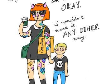Weird Mom Print