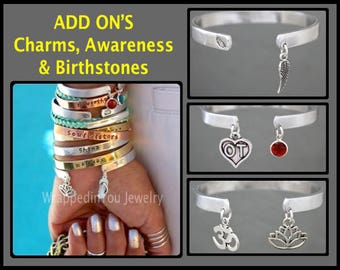 ADD ON - Pick a Charm, Birthstone or Awareness Ribbon and ADD to your Aluminum Cuff Bracelet