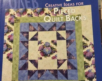 Over Easy Creative Ideas for Pieced Quilt Backs by Lerlene Nevaril