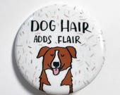 Dog Pin, Pinback Button Pin, Dog Gift, Dog Button Pin, Button Badge, Dog Badge, Funny Dog Pin