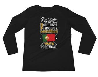 My Country is Portugal Amazing Portuguese Flag Long Sleeve