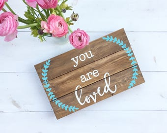 Hand painted wood sign, you are loved, baby shower guestbook, baby shower wood sign, nursery sign, pallet art