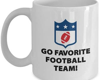 NFL Go Favorite Football Team Funny Mug Gift for Sports fan Quarterback Touchdown Coffee Cup