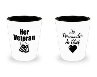 Her Veteran and His Commander in Chief Shot Glass SET OF TWO Gift Couples His Hers Military Veterans