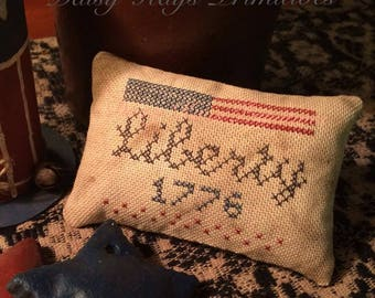 Liberty 1776 Pillow Tuck | Primitive Pin Keep | Patriotic Decor | Americana | Bowl Filler | Stitchery | Cross Stitch | 4th of July | Flag