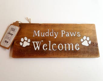 Muddy Paws Welcome Handpainted Wooden Sign/Home Decor/Gift