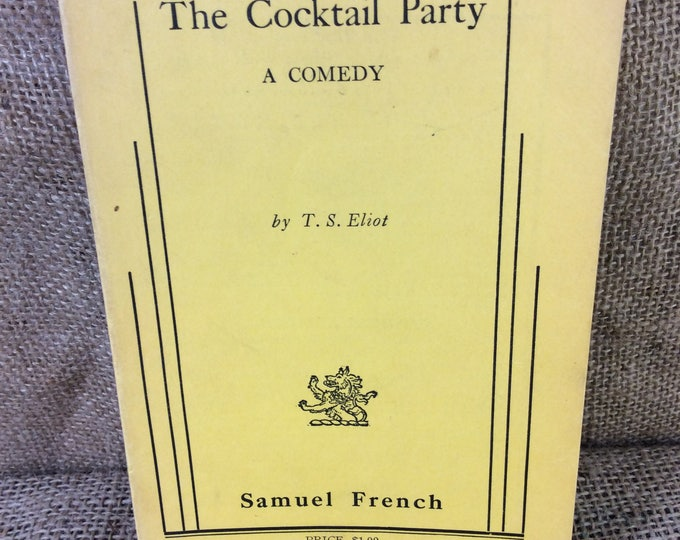 The Cocktail Party by T.S. Eliot the play. Super 1950's T.S. Eliot play, yellow book from 1950, vintage collectible book, collectible play