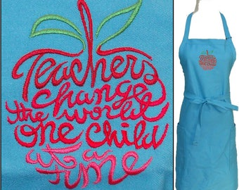 Teachers Change The World One Child At A Time Apron Monogram Custom Embroidered Art Smock