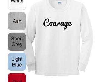 Inspirational Positive Message Great Gift Idea Courage Youth Long Sleeve T-Shirt 2400B - RT-327