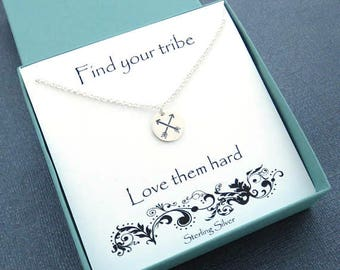 Find your Tribe Love them Hard, Crossed Arrows Necklace, Sterling Silver Arrows, Tribe Necklace, Best Friend Necklace, Bridesmaid Gift, MHD