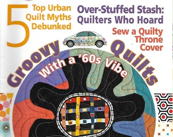 Quilter's Home August/September 2010 - 1960s, Groovy, Annabelle Adams, Fan Diamonds, more