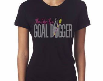 I Am A Goal Digger Tee