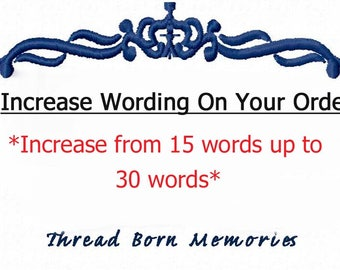Increase The Wording On Your Order from 15 words Up To 30 Words