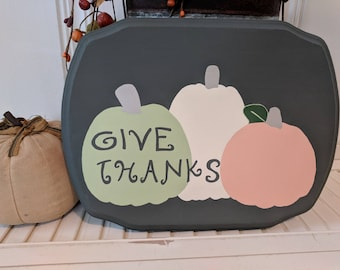 Handmade primitive wooden sign - Give Thanks
