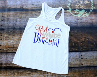 Red White and Blue-tiful- Women's Tank Top- 4th of July Tank Top