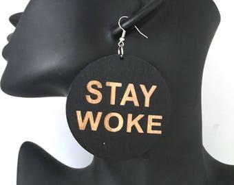 Stay Woke Conscious Earrings