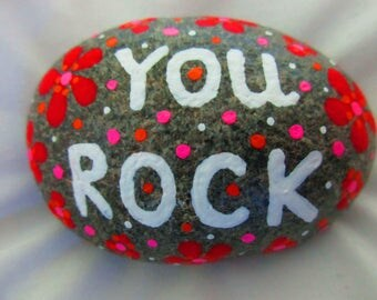 YOU ROCK Painted Rock