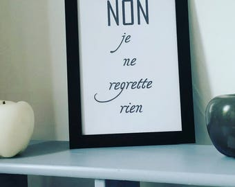 A4 message ☆ quote decor poster no I regret nothing ☆ anniversary gift idea