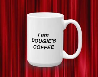 Twin Peaks Mug - Twin Peaks Coffee Mug - I am Dougie's Coffee - Agent Cooper - Dale Cooper - David Lynch - Twin Peaks Art - Twin Peaks Decor
