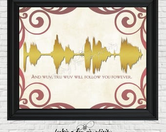 New Waveform Art!   And Love True Love Will Follow You Forever - Princess Bride Inspired Movie Quote by the Impressive Clergyman