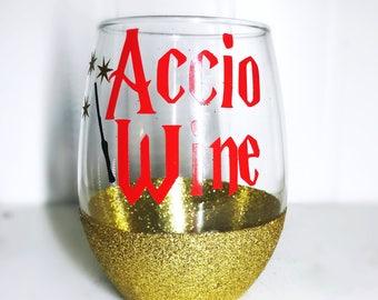Accio Wine/ Harry Potter/ Harry Potter Wine Glass/ Bookworm/ Potterhead Gift/ Harry Potter Bachelorette/ Gryfindor