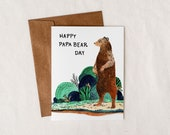 Happy Papa Bear Day - Father's Day - Greeting Card