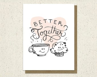 Better Together - Love - Valentines Card