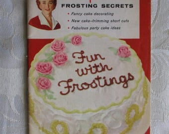 Betty Crocker's Frosting Secrets - Fun With Frosting Booklet - Pamphlet - Cookbook