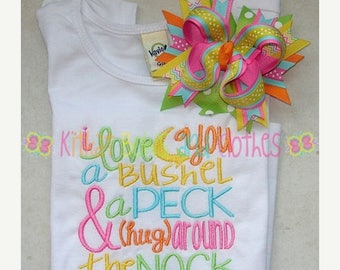 ON SALE I Love You a Bushel and a Peck Applique Shirt and Matching Hairbow