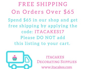 FREE SHIPPING On Orders Over 65! Coupon Code: ITACAKES17