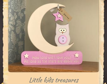 """Chunky freestanding owl & moon """" How long will I love you..."""" free personalised name tag - Little kids treasures"""