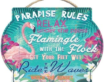 Paradise Rules Flamingo Themed Hardboard Welcome Sign