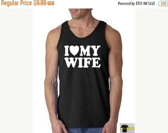ON SALE TODAY I love My  Wife Tank Top shirt  - Husband Men Tank Top