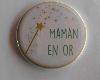 MOM in gold Magnet / Pocket mirror / Badge pin MOM.