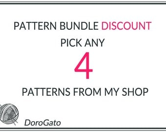 Any 4 Patterns from my Shop, Pattern Bundle, Bundle Discount,  Crochet patterns, Knitting patterns