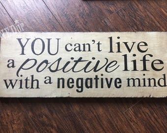 Positive Life Wood Sign