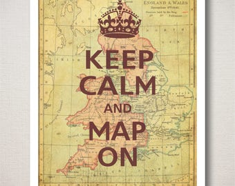 Keep Calm and Map On Art Print with Old Map Background