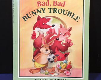 Vintage 1994 Scholastic Bad, Bad Bunny Trouble Story Book
