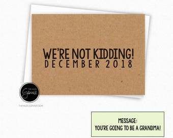 We're Not Kidding? You're Going to Be a Grandpa | Grandma | Grandparent | Great Grandparent