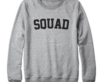 Squad Shirt Funny Sweatshirt Saying Trendy Sweatshirt Fashion Tees Quote Slogan Sweatshirt Oversized Jumper Sweatshirt Women Sweatshirt Men
