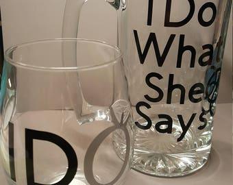 I DO wine glass and beer mug