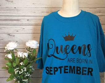 Queens are born in September shirt!