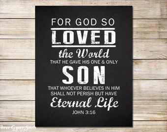 PRINTABLE ART John 3:16 For God So Loved The World Christian Wall Art Bible Verse Art Print
