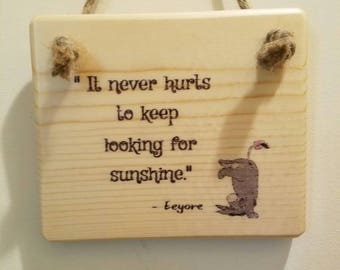 Winnie-the-Pooh Quote Sign - Eeyore