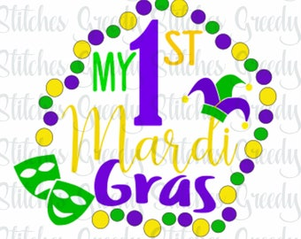 My First Mardi Gras svg dxf png eps INSTANT DOWNLOAD
