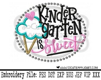 Back to school Embroidery, Kindergarten is sweet, school teacher embroidery, socuteappliques, Kindergarten applique, embroidery sayings