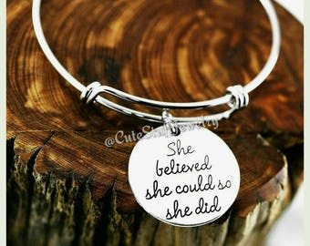 She believed she could so she did Bracelet, She believed she could so she did Bangle, Handmade Inspirational Jewelry, girl power, feminism