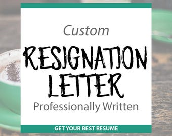 Professionally Written Resignation Letter